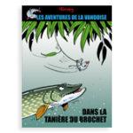 Album T1 : Dans La Tanière Du Brochet